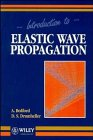 9780471967002: Introduction to Elastic Wave Propagation
