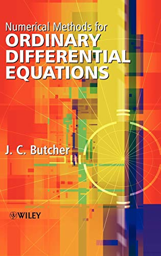 Numerical Methods for Ordinary Differential Equations: J. C. Butcher