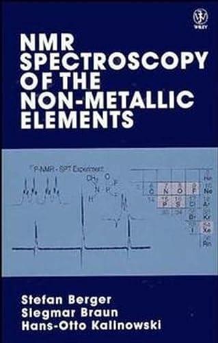 NMR-Spectroscopy of Non-metallic Elements (Hardback): Stefan Berger, Siegmar Braun, Hans-Otto ...