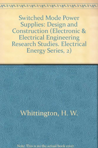 9780471967729: Switched Mode Power Supplies: Design and Construction, 2E