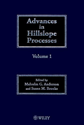 Advances In Hillslope Processes (British Geomorphological Resea (2 Vol Set)