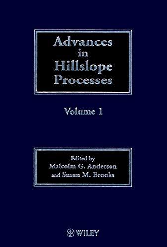 Advances In Hillslope Processes (British Geomorphological Resea (2 Vol Set)