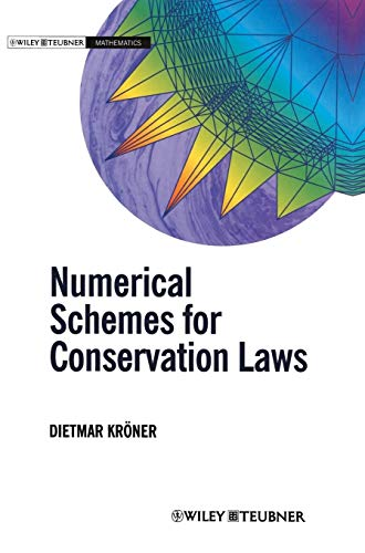 9780471967934: Numerical Schemes for Conservation Laws (Wiley-Teubner Series, Advances in Numerical Mathematics)