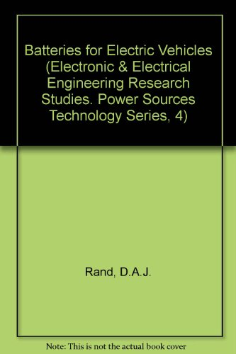 9780471967996: Batteries for Electric Vehicles (Electronic & Electrical Engineering Research Studies. Power Sources Technology Series, 4)