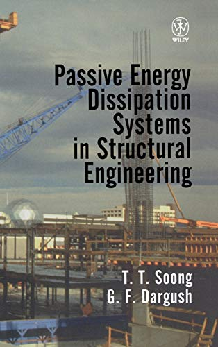 9780471968214: Passive Energy Dissipation Systems in Structural Engineering