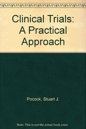 9780471968832: Clinical Trials: A Practical Approach