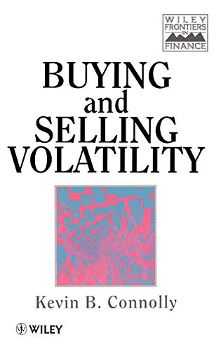 9780471968849: Buying & Selling Volatility +D (Frontiers in Finance Series)