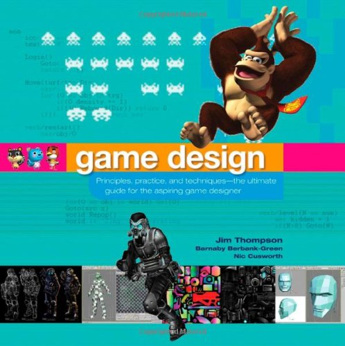9780471968948: Game Design: Principles, Practice, and Techniques- The Ultimate Guide for the Aspiring Game Designer