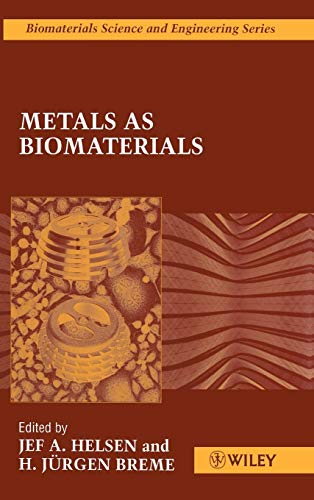 Metals as Biomaterials (Hardback)