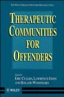 9780471969808: Therapeutic Communities for Offenders