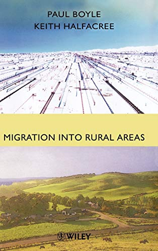 9780471969891: Migration into Rural Areas: Theories and Issues