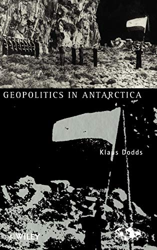 9780471969921: Geopolitics of Antarctica: Views from the Southern Oceanic Rim