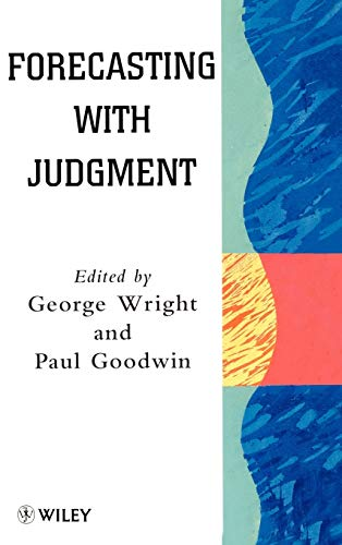 9780471970149: Forecasting with Judgment