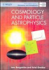 9780471970422: Cosmology and Particle Astrophysics (Wiley-Praxis Series in Astronomy & Astrophysics)