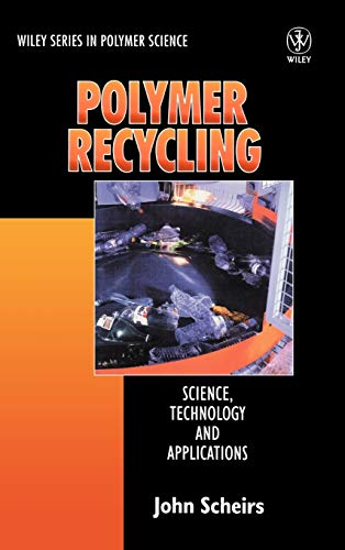 9780471970545: Polymer Recycling: Science, Technology and Applications