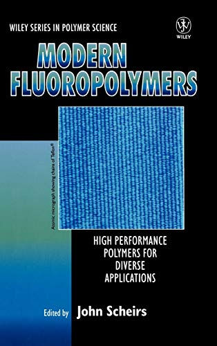 9780471970552: Modern Fluoropolymers: High Performance Polymers for Diverse Applications