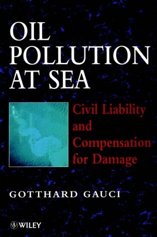 9780471970668: Oil Pollution at Sea: Civil Liability & Compensation for Damage (Commercial Law)