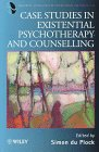 9780471970798: Case Studies in Existential Psychotherapy and Counselling (Wiley Series in Psychotherapy and Counselling)
