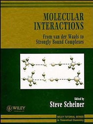 Molecular Interactions: From van der Waals to Strongly Bound Complexes (Hardback)