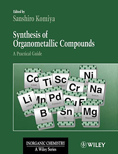 9780471971955: Synthesis of Organometallic Compounds: A Practical Guide