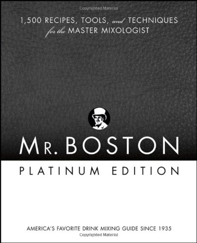 9780471973027: Mr. Boston: 1,500 Recipes, Tools, and Techniques for the Master Mixologist