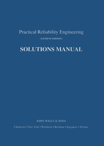 Practical Reliability Engineering: Solutions Manual (9780471973454) by Patrick D.T. O'Connor