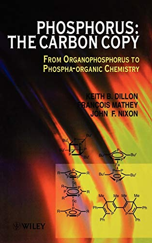 Phosphoros-carbon Analogy (Hardback): K.B. Dillon, J. F. Nixon, Francois Mathey