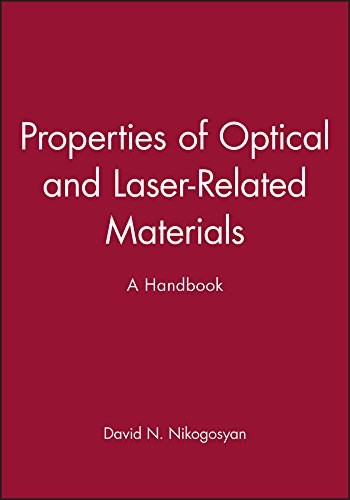 Handbook of Properties of Optical and Laser-related Materials (Hardback): David N. Nikogosyan