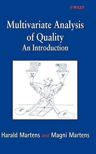 Multivariate Analysis of Quality: An Introduction (Hardback): Harald Martens, Magni Martens