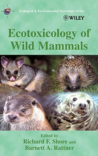 9780471974291: Ecotoxicology of Wild Mammals (Ecological & Environmental Toxicology Series)