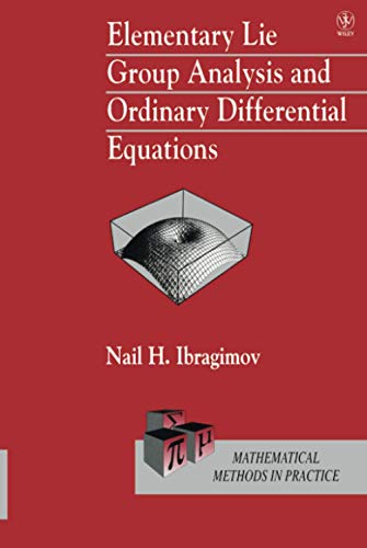 9780471974307: Elementary Lie Group Analysis and Ordinary Differential Equations