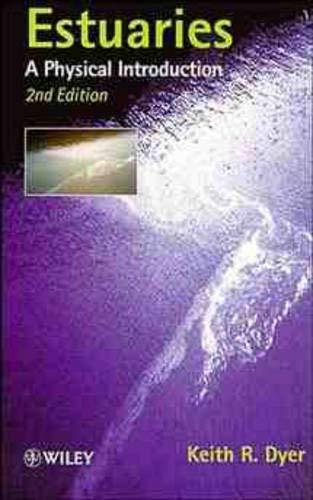 9780471974703: Estuaries: A Physical Introduction, 2E