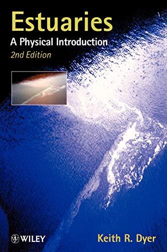 9780471974710: Estuaries: A Physical Introduction