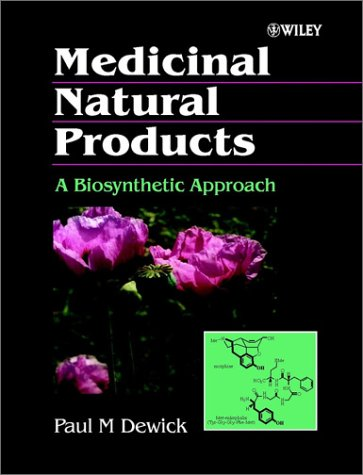9780471974772: Medicinal Natural Products: A Biosynthetic Approach (Natural Product Chemistry)