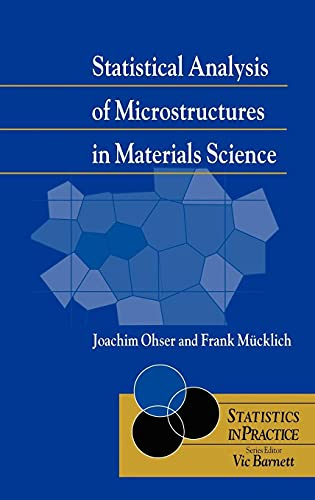9780471974864: Statistical Analysis of Microstructures in Materials Science