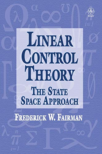 9780471974895: Linear Control Theory: The State Space Approach