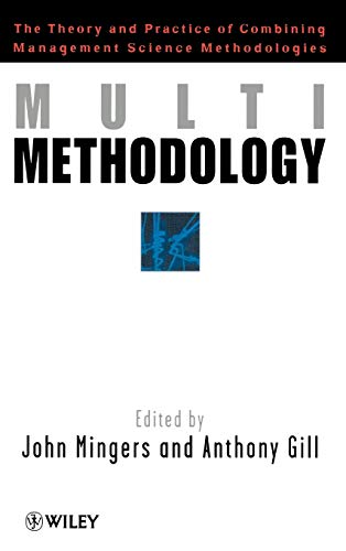 9780471974901: Multimethodology: The Theory and Practice of Combining Management Science Methodologies