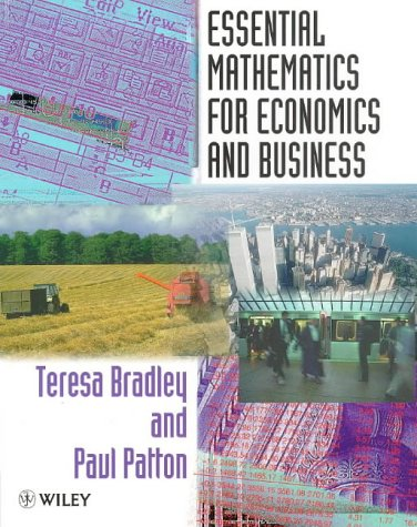 9780471975113: Essential Mathematics for Economics and Business