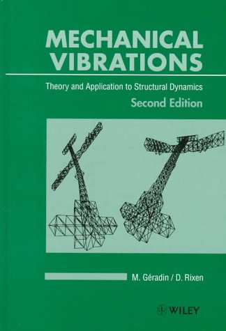 9780471975243: Mechanical Vibrations: Theory and Applications to Structural Dynamics