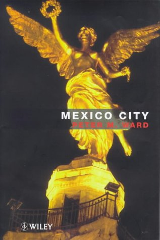 9780471975298: Mexico City (World Cities Series)