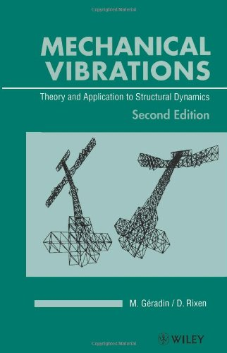 9780471975465: Mechanical Vibrations: Theory and Applications  to Structural Dynamics