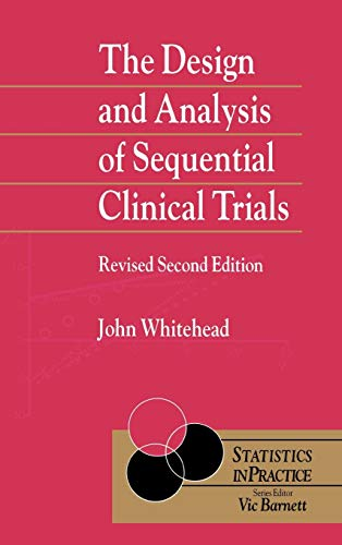 9780471975502: The Design and Analysis of Sequential Clinical Trials, 2.Rev.Ed.