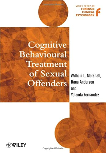 9780471975663: Cognitive Behavioural Treatment of Sexual Offenders