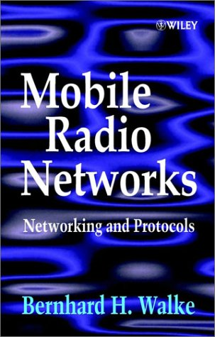 9780471975953: Mobile Radio Networks: Networking and Protocols