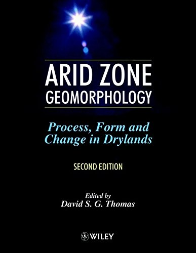 9780471976103: Arid Zone Geomorphology: Process, Form and Change in Drylands
