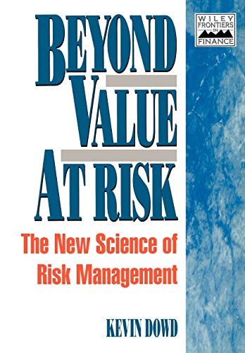 9780471976226: Beyond Value at Risk: The New Science of Risk Management