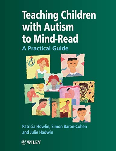 9780471976233: Teaching Children With Autism to Mind-Read : A Practical Guide for Teachers and Parents