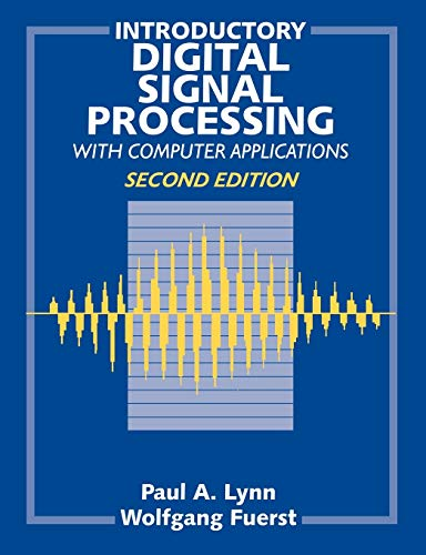 9780471976318: Introductory Digital Signal Processing with Computer Applications, 2E