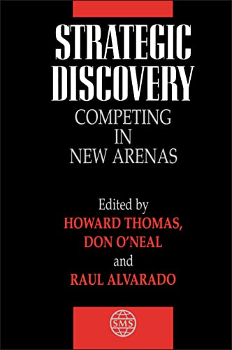 9780471976325: Strategic Discovery: Competing in New Arenas (Strategic Management Series)