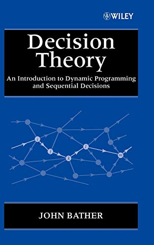 9780471976486: Decision Theory: An Introduction to Dynamic Programming and Sequential Decisions